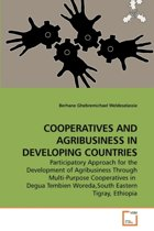 Cooperatives and Agribusiness in Developing Countries