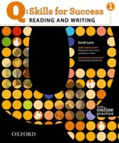 Q: Skills for Success- Reading and Writing 1 student book + online practice