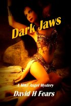 Dark Jaws: A Mike Angel Mystery