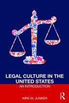 Legal Culture in the United States: An Introduction