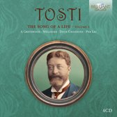 Tosti: The Song Of A Life, Volume 3