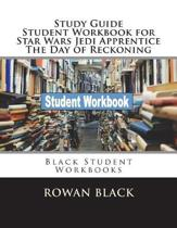 Study Guide Student Workbook for Star Wars Jedi Apprentice the Day of Reckoning