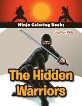 The Hidden Warriors