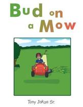 Bud on a Mow