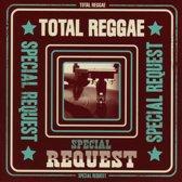 Total Reggae - Special Request