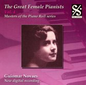 Great Female Pianists, Vol. 4: Guiomar Novaes