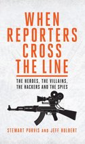 Download ebook When Reporters Cross the Line the cheapest