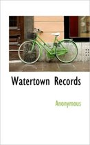 Watertown Records