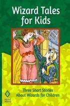 Wizard Tales for Kids
