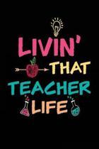 Livin' That Teacher Life
