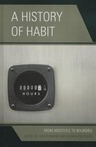 A History of Habit