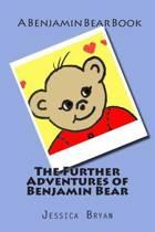 The Further Adventures of Benjamin Bear