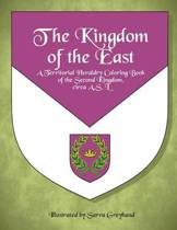 The Kingdom of the East