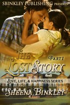 Love, Life, & Happiness: The Lost Story Part 1