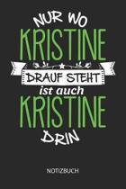 Nur wo Kristine drauf steht - Notizbuch