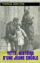 Yette, histoire d'une jeune créole