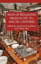 Ways of Regulating Drugs in the 19th and 20th Centuries