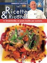 Ricette & Ricordi � 3
