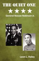 The Quiet One | General Roscoe Robinson, Jr.