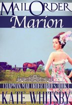 Mail Order Marion (Chapman Mail Order Brides: Book 1)