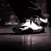 Lowrider - Lowrider