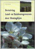 Bestuiving Land- En Tuinbouwgewassen Door Honingbijen
