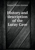History and Description of the Luray Cave