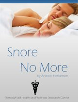 Snore No More: Simple Tips & Techniques To Stop Snoring Permanently