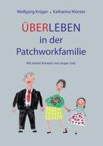 Uber-Leben in Der Patchworkfamilie
