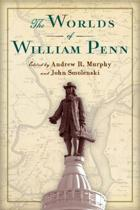 The Worlds of William Penn
