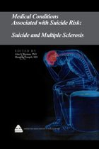 Medical Conditions Associated with Suicide Risk: Suicide and Multiple Sclerosis