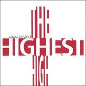 The Highest High