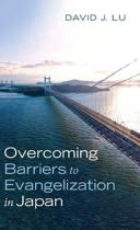 Overcoming Barriers to Evangelization in Japan