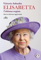 Elisabetta, l'ultima regina