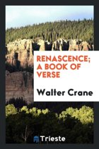 Renascence; A Book of Verse
