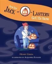 How the Jack-O-Lantern Got Its Name