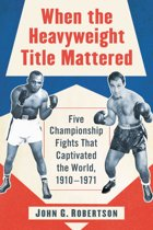 When the Heavyweight Title Mattered