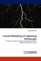 Fractal Modeling of Lightning Discharges