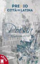 Antologia Premio ''Città di Latina'' 2017