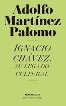 Ignacio Chávez, su legado cultural