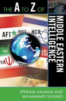 The A to Z of Middle Eastern Intelligence