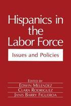 Hispanics in the Labor Force