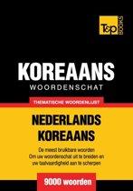 Thematische woordenschat Nederlands-Koreaans - 9000 woorden