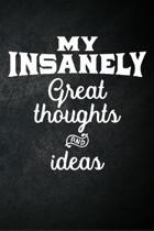 My Insanely Great Thoughts And Ideas