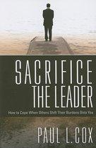 Sacrifice the Leader