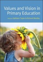 Values and Vision in Primary Education