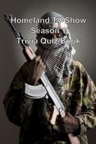 Homeland TV Show Season 1 Trivia Quiz Book