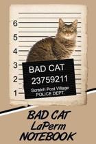 Bad Cat Laperm Notebook