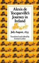 Alexis De Tocqueville's Journey in Ireland, July-August, 1835