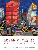 Urban Odysseys: KL Stories
